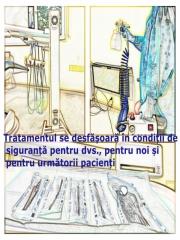 Tratamentul se desfăşoară în condiţii de siguranţă pentru dvs., pentru noi şi pentru următorii pacienţi.